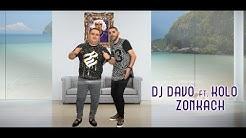 Dj Davo Ft Kolo - Zonkach (2018)